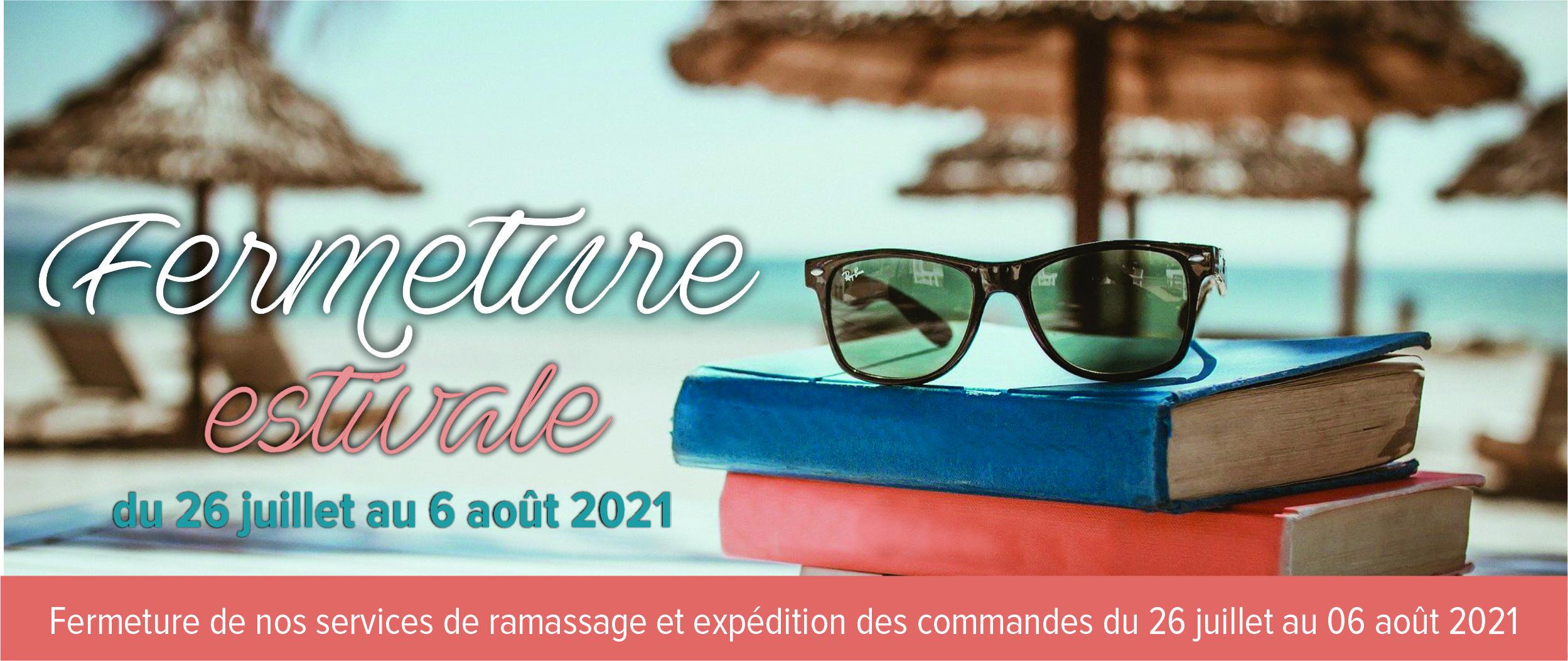 Fermeture_estivale_2021